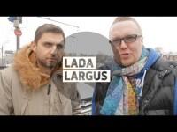 Большой видео тест-драйв Lada Largus от Стиллавина