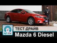 Видео тест-драйв Mazda 6 Diesel от канала Infocar
